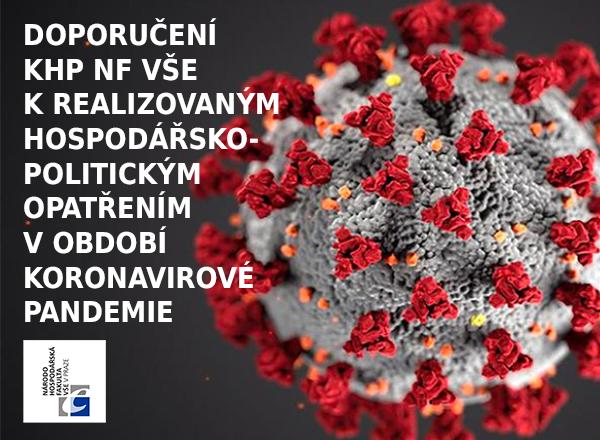 Doporučení KHP NF VŠE v Praze k realizovaným hospodářsko-politickým opatřením v období koronavirové pandemie